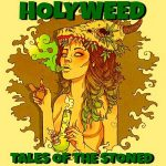 Holyweed – Tales of the Stoned (2017) 320 kbps