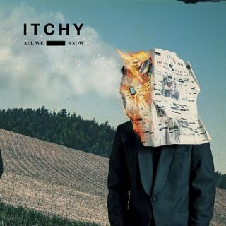 ITCHY - All We Know (2017) 320 kbps