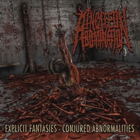 Incited Abomination - Explicit Fantasies - Conjured Abnormalities (2017) 320 kbps