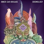Inner Ear Brigade - Dromology (2017) 320 kbps