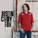 Justin Cody Fox - Go Down Swinging (2017) 320 kbps