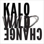 Kalo – Wild Change (2017) 320 kbps