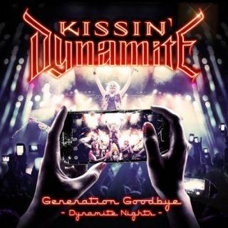 Kissin' Dynamite - Generation Goodbye - Dynamite Nights [Live] (2017) 320 kbps