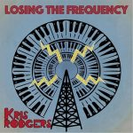 Kris Rodgers - Losing the Frequency (2017) 320 kbps (transcode)