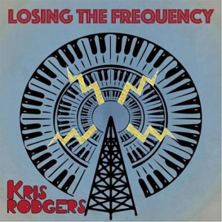 Kris Rodgers - Losing the Frequency (2017)
