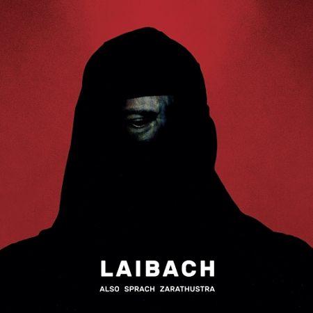Laibach - Also Sprach Zarathustra (2017) 320 kbps