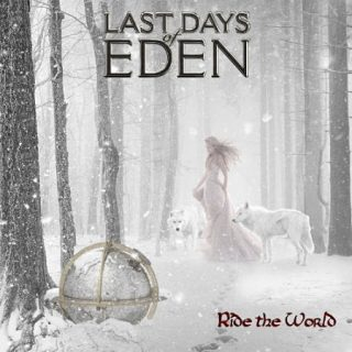 Last Days Of Eden - Ride The World (2015) 320 kbps + Scans