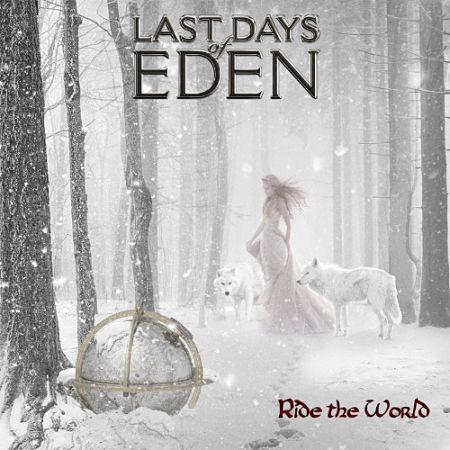 Last Days Of Eden - Ride The World (2015) 320 kbps + Scans