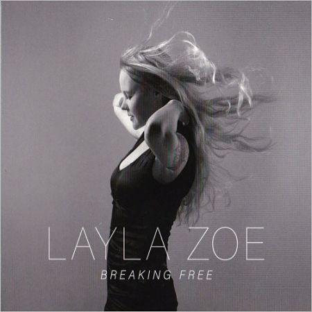 Layla Zoe - Breaking Free (2016) 320 kbps