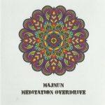 Majnun – Meditation Overdrive (2017) 320 kbps