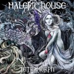 Malefic House - Tetramorph (2017) 320 kbps