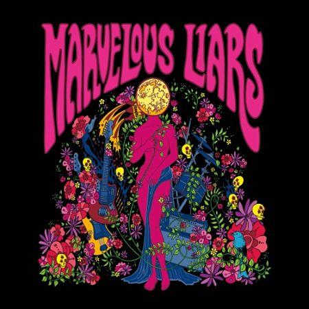 Marvelous Liars - Marvelous Liars (2017) 320 kbps