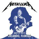 Metallica – 2017.07.05 – Orlando, FL [Live] (2017) 320 kbps