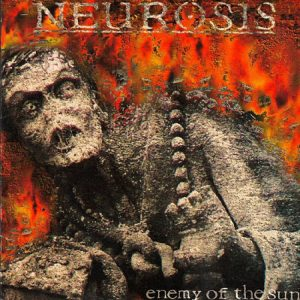 Neurosis - 1993 - Enemy Of The Sun (Reissue 2000)