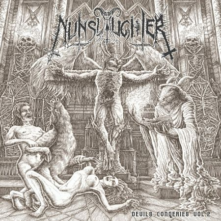 Nunslaughter - The Devil's Congeries - Volume 2 [Compilation] (2017) 320 kbps