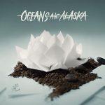Oceans Ate Alaska - Hikari (2017) 320 kbps