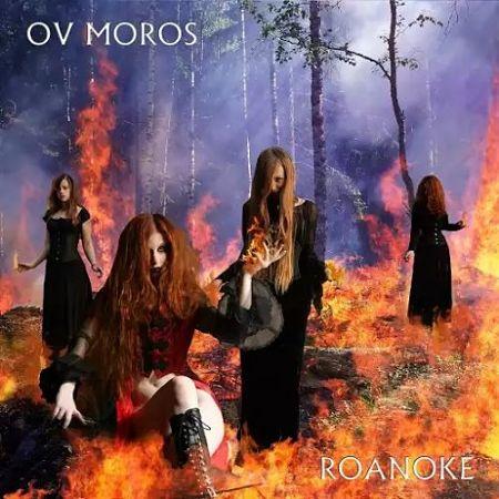 Ov Moros - Roanoke (2017) 320 kbps