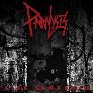 Paralysis - Life Sentence (2017)