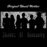 Project Ghost Writer – Shades Of Humanity (2017) 320 kbps