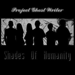 Project Ghost Writer - Shades Of Humanity (2017) 320 kbps