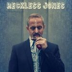 Reckless Jones - Reckless Jones (2017) 320 kbps