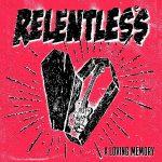 Relentless – A Loving Memory (2017) 320 kbps