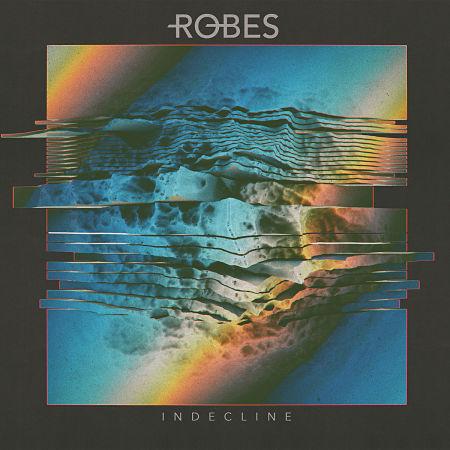 Robes - Indecline (2017) 320 kbps