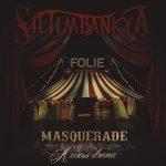 Saltimbankya – Masquerade: A Circus Drama (2017) 320 kbps