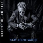 Scottie Miller Band – Stay Above Water (2017) 320 kbps
