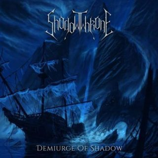 ShadowThrone - Demiurge Of Shadow (2017) 320 kbps