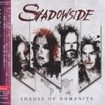 Shadowside – Shades of Humanity [Japanese Edition] (2017) 320 kbps + Scans