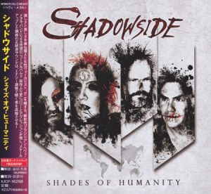 Shadowside - Shades of Humanity [Japanese Edition] (2017) 320 kbps + Scans
