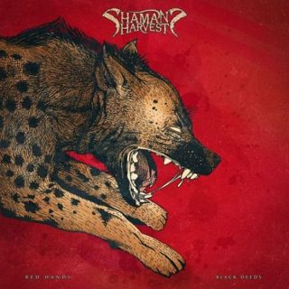 Shaman's Harvest - Red Hands Black Deeds (2017) 320 kbps