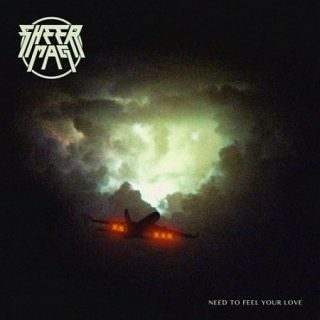 Sheer Mag - Need to Feel Your Love (2017) 320 kbps