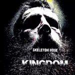 Skeleton Rose – Kingdom (2017) 320 kbps