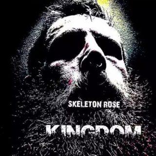 Skeleton Rose - Kingdom (2017) 320 kbps