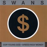 Swans - Cop, Young God