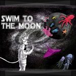 Swim To The Moon – Swim To The Moon (2017) 320 kbps