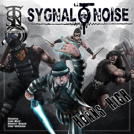 Sygnal to Noise - Horns High (2017) 320 kbps