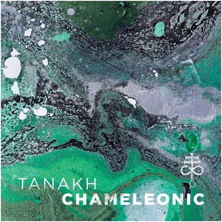 Tanakh - Chameleonic (2017) 320 kbps