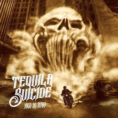 Tequila Suicide - Jogo do Diabo (2017) 320 kbps
