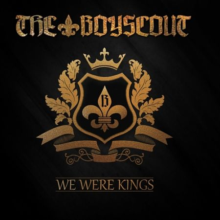 The Boyscout - We Were Kings (2017) 320 kbps
