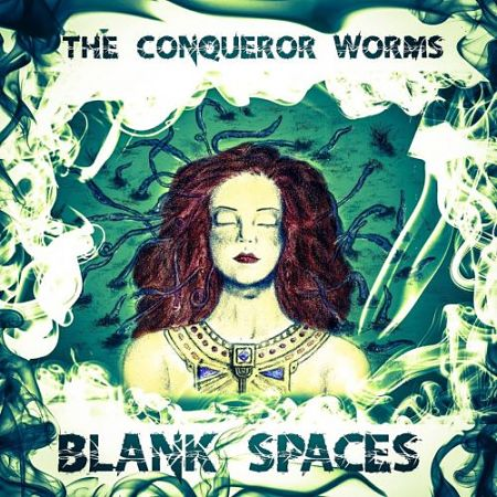 The Conqueror Worms - Blank Spaces (2017) 320 kbps