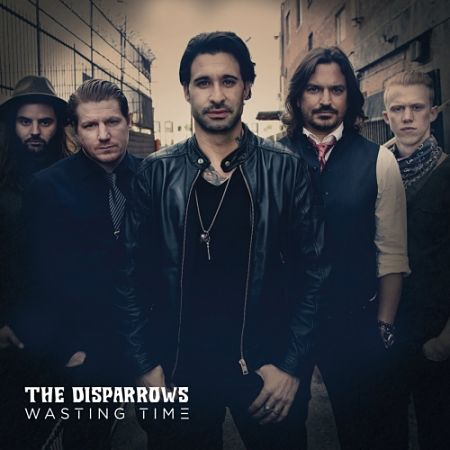 The Disparrows - Wasting Time (2017) 320 kbps