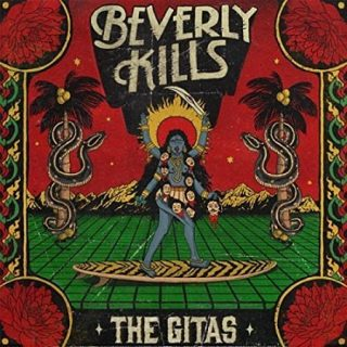 The Gitas - Beverly Kills (2017) 320 kbps