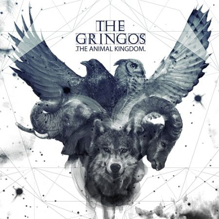 The Gringos - Animal Kingdom (2017) 320 kbps