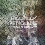 The Hillbilly Penguins – We Play Rock 'n' Roll (2017) 320 kbps