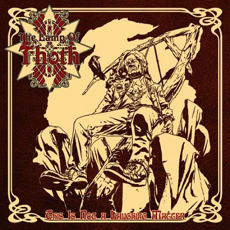 The Lamp of Thoth - This Is Not a Laughing Matter (2017) 320 kbps