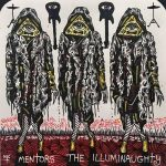 The Mentors – The Illuminaughty (2017) 320 kbps