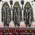 The Mentors – The Illuminaughty (2017) 320 kbps
